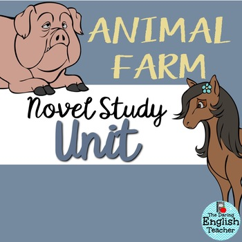 Animal Farm Unit: Questions, Quizzes, Vocabulary, Critical-Thinking, Analysis