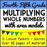 5th Grade Multiplication Bundle: 12 Complete Lesson Packets with Area Models
