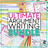 Argumentative Writing Bundle (Grades 7-12)