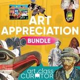 Ultimate Art Appreciation Teaching Bundle