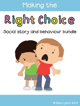 Ultimate Behavior Management Pack - Making the right choice