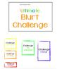 Ultimate Blurt Challenge Positive Reinforcement