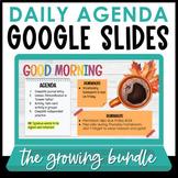 Ultimate Growing Bundle! Daily Agenda Google Slides | Sets 1 - 7