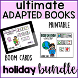 Ultimate Bundle of Holiday Adapted Books- Boom Cards and P