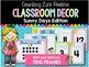 Ultimate Classroom Decor BUNDLE: Sunny Days Edition