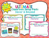 Ultimate Classroom Set Up: Decor & Beyond THE COMPLETE BUNDLE