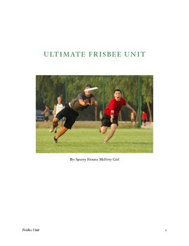 Ultimate Frisbee Unit