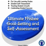 Ultimate Frisbee Unit Goal-Setting and Self-Assessment Rubric