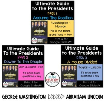 Ultimate Guide to the Presidents BUNDLE  Part 1 2 and 3 Distance Learning