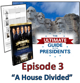 Ultimate Guide to the Presidents - Video Graphic Organizer Episode 3