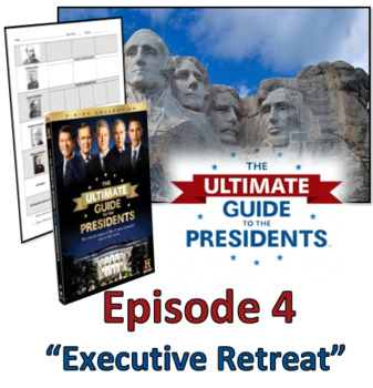 Ultimate Guide to the Presidents - Video Graphic Organizer Episode 4