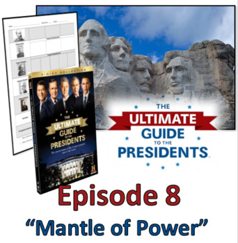 Ultimate Guide to the Presidents - Video Graphic Organizer Episode 8