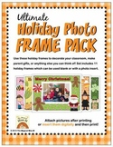 Ultimate Holiday Photo Frame Pack (Insert Photos, Text, and Print!)