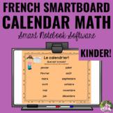 Interactive SMARTBoard Calendar Math   Calendrier Français   Kindergarten