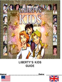 Ultimate Liberty's Kids Guide: In-depth for ALL 40 Episode