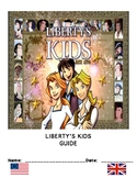 Ultimate Liberty's Kids Viewing Guide:  In-depth Content f