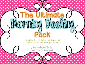 Ultimate Morning Meeting Pack