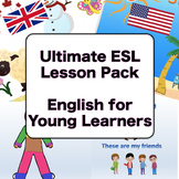 Ultimate Online ESL Lesson Pack (English for Young Learners)