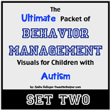 Ultimate Packet of Behavior Management Visuals for Children with Autism! SET 2