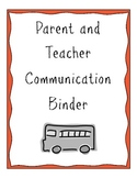 Ultimate Parent and Teacher Communication Binder!!!
