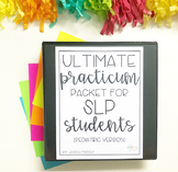 Ultimate Practicum Packet for SLP Students (Pediatric Version)