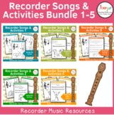 Recorder Songs and Activities Bundle 1-5 - B A G E,D,C' D'