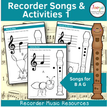 Recorder Music, Songs and Activities - B A G
