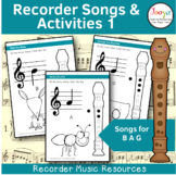 Recorder Songs and Activities - B A G