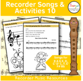 Recorder Music, Songs and Activities - B A G E,D,C' D' C, F, E' Bb