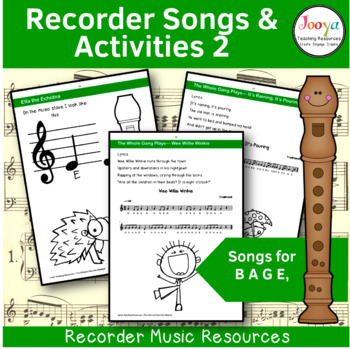 Recorder Music, Songs and Activities - B A G E,