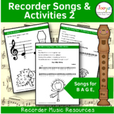 Recorder Songs and Activities - B A G E,