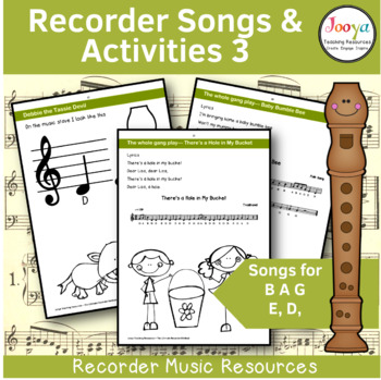 Recorder Music, Songs and Activities - B A G E,D,