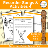 Recorder Songs and Activities - B A G E,D,C'