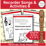 Recorder Music, Songs and Activities - B A G E,D,C' D' C,