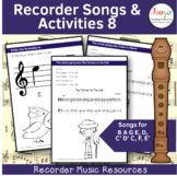 Recorder Songs and Activities - B A G E,D,C' D' C, F, E'