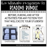 Ultimate Response to Reading Bundle-Use with any fiction text!