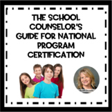 Ultimate School Counselor's Guide to National Certification