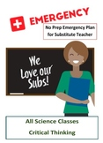Ultimate Science Emergency Substitute Plan for all Sciences.