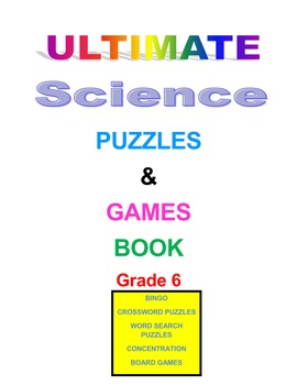 Ultimate Science Puzzles and Games Book Grade 6