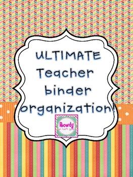 Ultimate Teacher Binder Organization!