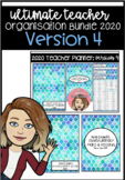 Ultimate Teacher Organisation Bundle 2020 Version 4