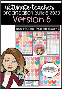 Ultimate Teacher Organisation Bundle 2020 Version 6