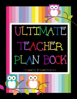 Ultimate Teacher Plan Book - 30 Pages of Valuable Templates