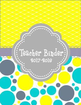 Back to School: 2017-2018 Ultimate Teacher Planner/Binder (Editable)