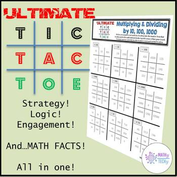 Ultimate Tic Tac Toe (Multiplying and Dividing by 10, 100, 1000)