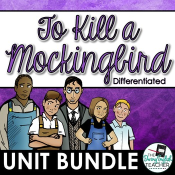 To Kill a Mockingbird Teaching Unit: Activities, Writing, Quizzes, Bundle