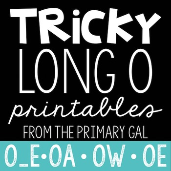 O_E, OA, OE, OW Printables