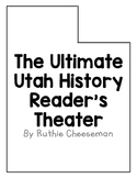 Ultimate Utah History Reader's Theater