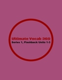 Ultimate Vocab 360: Series 1, Flashback 1-3  (upper elementary)