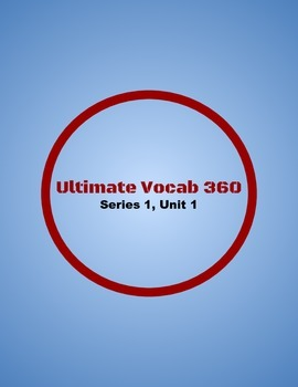 Ultimate Vocab 360: Series 1, Unit 1 (upper elementary)